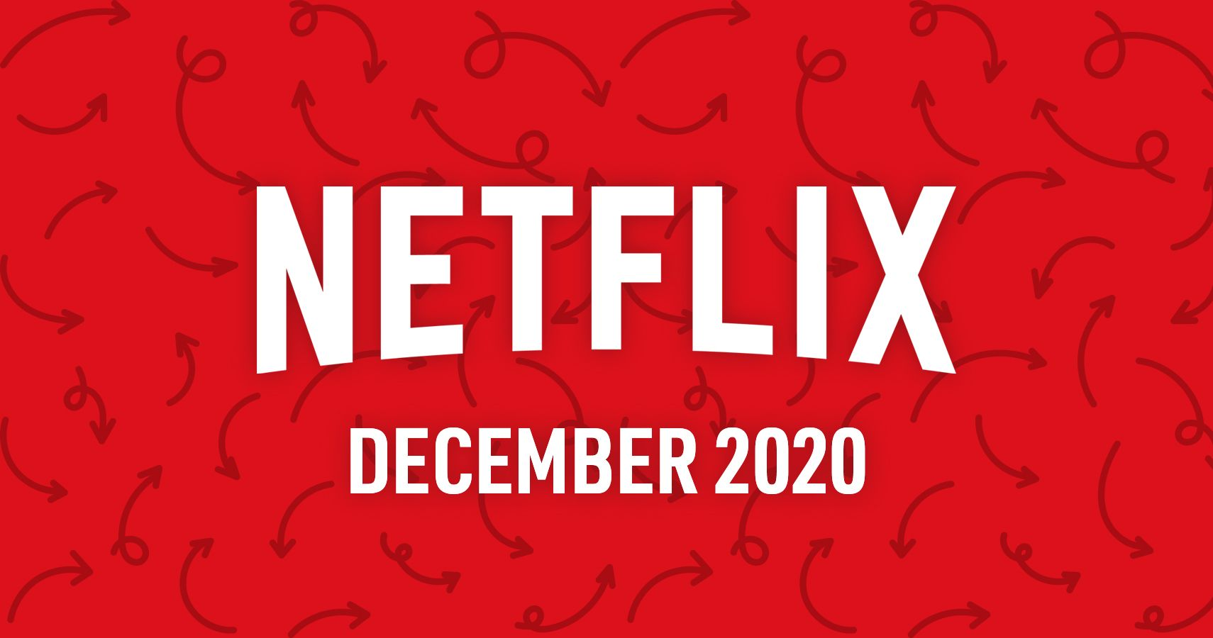 Here Are All The New Titles Coming To Netflix December 2020
